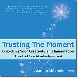 Trusting the Moment by Jeannie Lindheim